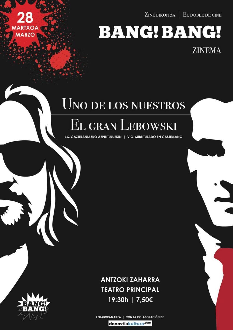 el_circulo_del_fotograma_bang_bang_zinema_el_gran_lebowski_goodfellas